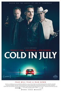 COLD IN JULY…  Lansdale's gritty rural noir is destined to become a cult sleeper