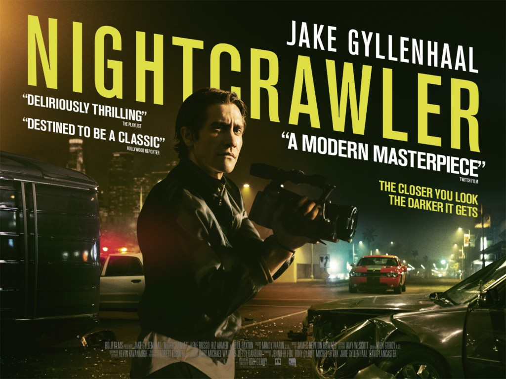 Nightcrawler - le best of the cinémaniak