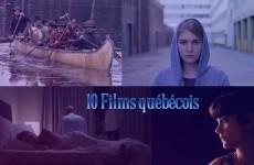 10_films_québecois_2016
