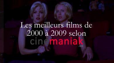 Top 20 des meilleurs de 2000 à 2009 selon cinémaniak